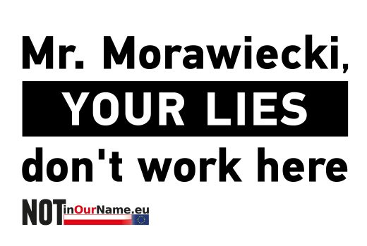 Mr. Morawiecki, YOUR LIES don't work here.